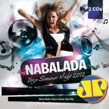 Na Balada Jovem Pan - Ibiza Summer Night (2012)