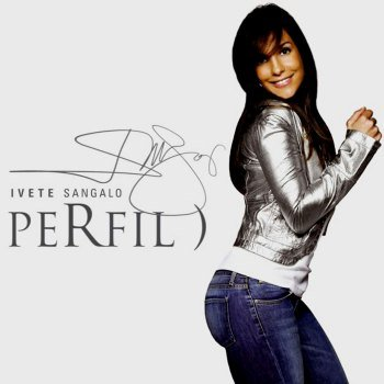 Ivete Sangalo - Perfil) (2008)