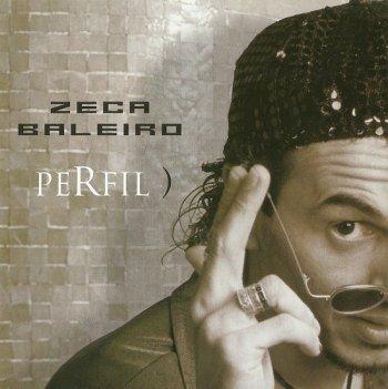 Zeca Baleiro - Perfil) (2004)