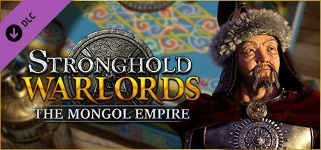 Stronghold: Warlords - The Mongol Empire Campaign [PT-BR]