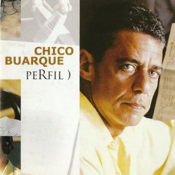 Chico Buarque - Perfil) (2003)