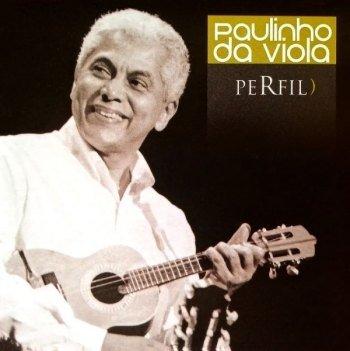 Paulinho da Viola - Perfil) (2003)