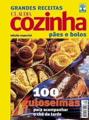 Claudia Cozinha - Pães e Bolos
