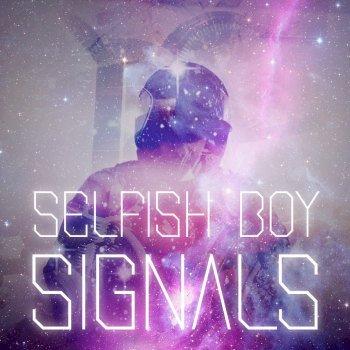 Selfish Boy - Signals (2015)