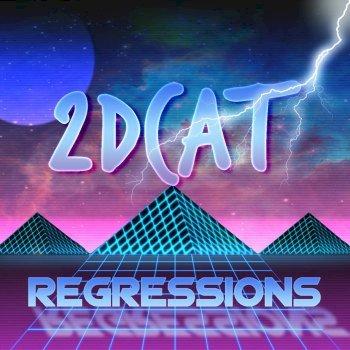 2DCAT - Regressions [EP] (2016)