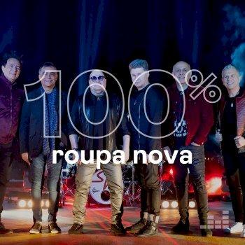 100% - Roupa Nova (2020)